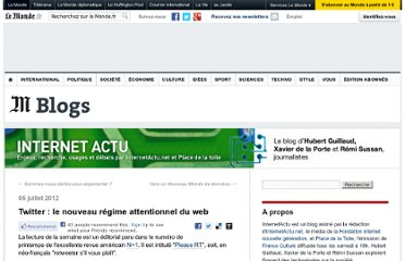 http://internetactu.blog.lemonde.fr/2012/07/06/twitter-le-nouveau-regime-attentionnel-du-web/