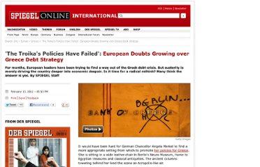 http://www.spiegel.de/international/europe/the-troika-s-policies-have-failed-european-doubts-growing-over-greece-debt-strategy-a-814939.html