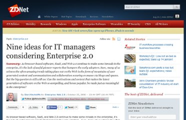 http://www.zdnet.com/blog/hinchcliffe/nine-ideas-for-it-managers-considering-enterprise-2-0/70