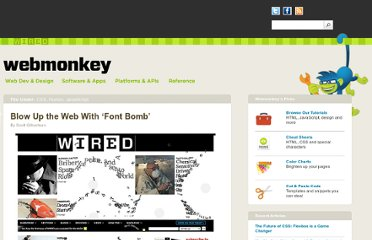 http://www.webmonkey.com/2012/07/blow-up-the-web-with-font-bomb/