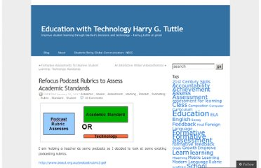 http://eduwithtechn.wordpress.com/2007/01/30/refocus-podcast-rubrics-to-assess-academic-standards/
