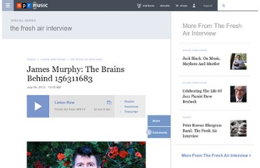 http://www.npr.org/2012/07/06/156311683/james-murphy-the-brains-behind-lcd-soundsystem
