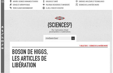 http://sciences.blogs.liberation.fr/home/2012/07/boson-de-higgs-les-articles-de-lib%C3%A9ration.html