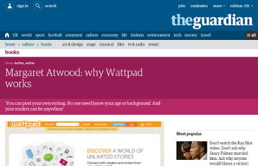 http://www.guardian.co.uk/books/2012/jul/06/margaret-atwood-wattpad-online-writing