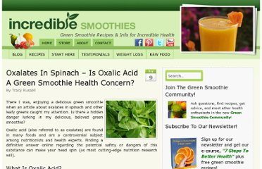 http://www.incrediblesmoothies.com/green-smoothies/oxalates-spinach-oxalic-acid-health-concern/
