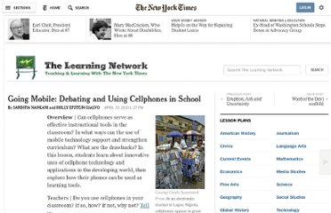 http://learning.blogs.nytimes.com/2010/04/19/going-mobile-debating-and-using-cellphones-in-school/