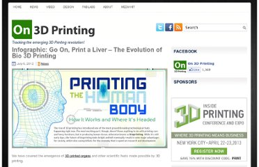 http://on3dprinting.com/2012/07/06/infographic-go-on-print-a-liver-the-evolution-of-bio-3d-printing/