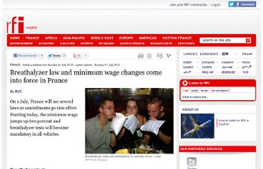 http://www.english.rfi.fr/france/20120701-minimum-wage-and-breathalyser-tests-see-changes-france-1-july