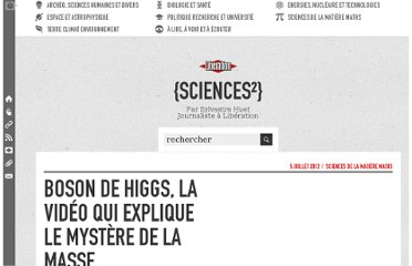 http://sciences.blogs.liberation.fr/home/2012/07/boson-de-higgs-la-vid%C3%A9o-qui-explique-le-myst%C3%A8re-de-la-masse.html