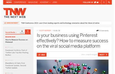 http://thenextweb.com/socialmedia/2012/07/08/is-your-business-using-pinterest-effectively-how-to-measure-success-on-the-viral-social-media-platform/