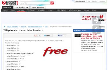 http://www.commentcamarche.net/faq/7325-telephones-compatibles-freebox