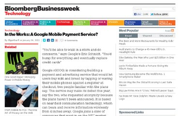 http://www.businessweek.com/stories/2011-01-04/in-the-works-a-google-mobile-payment-service-businessweek-business-news-stock-market-and-financial-advice