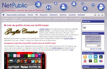 http://www.netpublic.fr/2012/07/creer-des-graffitis-virtuels-avec-graffiti-creator/