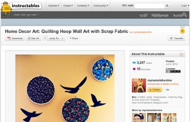 http://www.instructables.com/id/Home-Decor-Art-Quilting-Hoop-Wall-Art-with-Scrap-/
