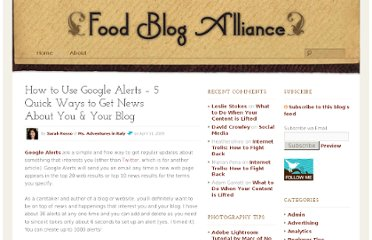 http://foodblogalliance.com/a/how-to-use-google-alerts-5-quick-ways-to-get-news-about-you-your-blog/