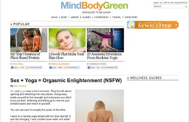 http://www.mindbodygreen.com/0-5399/Sex-Yoga-Orgasmic-Enlightenment-NSFW.html