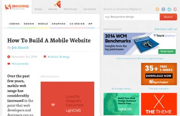 http://mobile.smashingmagazine.com/2010/11/03/how-to-build-a-mobile-website/#mobile-stylesheets