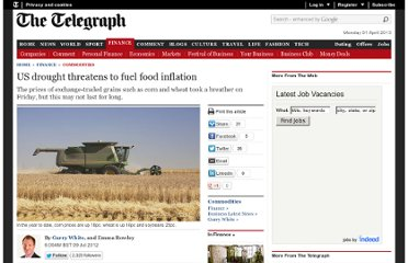 http://www.telegraph.co.uk/finance/commodities/9384947/US-drought-threatens-to-fuel-food-inflation.html