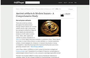 http://rishyrich.hubpages.com/hub/Ancient-artifacts-Modern-hoaxes-A-Comprehensive-Study