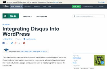 http://wp.tutsplus.com/tutorials/plugins/integrating-disqus-into-wordpress/