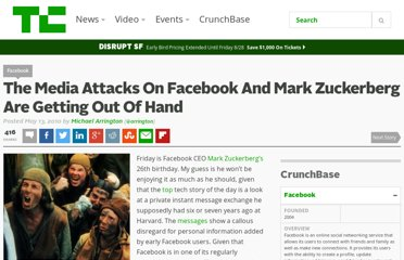 http://techcrunch.com/2010/05/13/the-media-attacks-on-facebook-and-mark-zuckerberg-are-getting-out-of-hand/