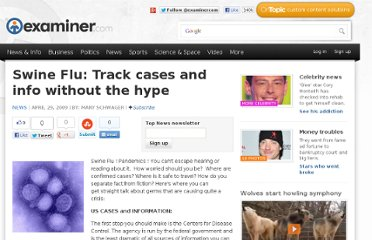 http://www.examiner.com/article/swine-flu-track-cases-and-info-without-the-hype