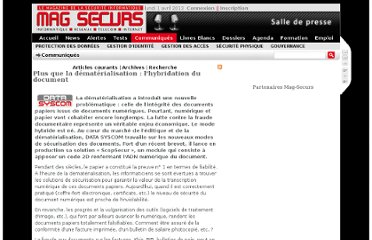 http://www.mag-securs.com/Communiqu%C3%A9s/tabid/65/id/29177/Plus-que-la-dematerialisation-l-hybridation-du-document.aspx