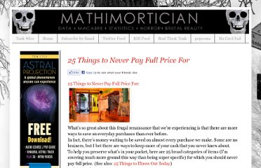 http://www.mathimortician.com/2012/05/25-things-to-never-pay-full-price-for.html