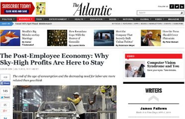 http://www.theatlantic.com/business/archive/2012/07/the-post-employee-economy-why-sky-high-profits-are-here-to-stay/259564/