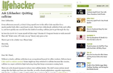 http://lifehacker.com/100011/ask-lifehacker--quitting-caffeine