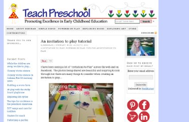 http://www.teachpreschool.org/2012/07/an-invitation-to-play-tutorial/