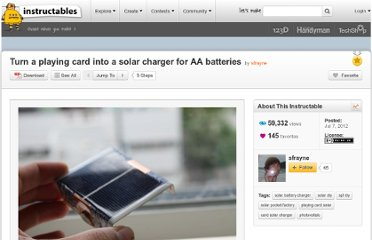 http://www.instructables.com/id/Turn-a-playing-card-into-a-solar-charger-for-AA-ba/