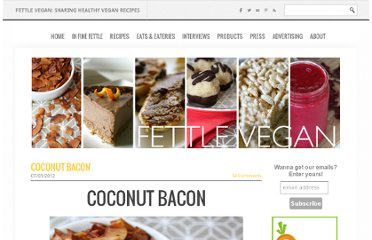 http://www.fettlevegan.com/4/post/2012/07/coconut-bacon.html
