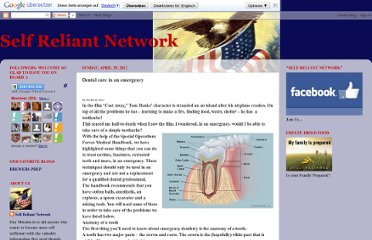 http://selfreliantnetwork11.blogspot.com/2012/04/dental-care-in-emergency.html