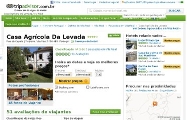 http://www.tripadvisor.com.br/Hotel_Review-g1019574-d590387-Reviews-Casa_Agricola_Da_Levada-Vila_Real_Vila_Real_District_Northern_Portugal.html