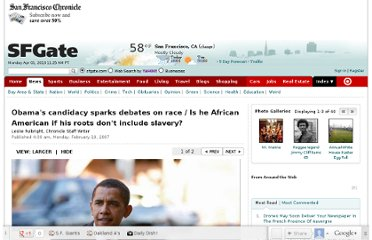 http://www.sfgate.com/politics/article/Obama-s-candidacy-sparks-debates-on-race-Is-he-2616419.php