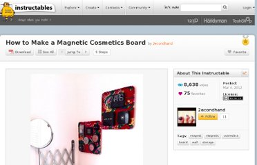 http://www.instructables.com/id/How-to-Make-a-Magnetic-Cosmetics-Board/