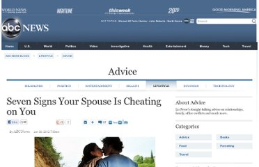 http://abcnews.go.com/blogs/lifestyle/2012/06/seven-signs-your-spouse-is-cheating-on-you/