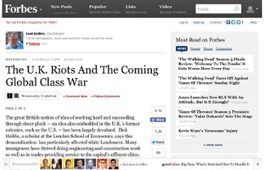 http://www.forbes.com/sites/joelkotkin/2011/08/15/u-k-riots-global-class-war/2/