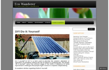 http://ecowanderer.wordpress.com/diydo-it-yourself/