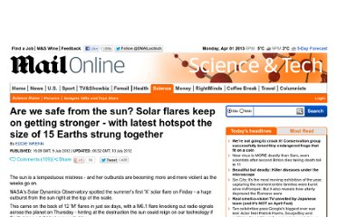 http://www.dailymail.co.uk/sciencetech/article-2170985/The-suns-solar-flares-getting-stronger--latest-hot-spot-size-15-Earths-strung-together.html