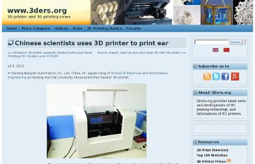 http://www.3ders.org/articles/20120709-chinese-scientists-uses-3d-printer-to-print-ear.html