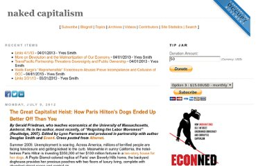 http://www.nakedcapitalism.com/2012/07/the-great-capitalist-heist-how-paris-hiltons-dogs-ended-up-better-off-than-you.html