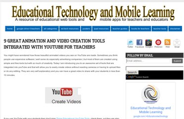 http://www.educatorstechnology.com/2012/07/9-great-animation-and-video-creation.html
