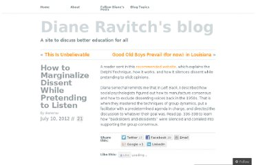 http://dianeravitch.net/2012/07/10/how-to-marginalize-dissent-while-pretending-to-listen/