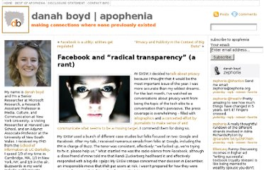 http://www.zephoria.org/thoughts/archives/2010/05/14/facebook-and-radical-transparency-a-rant.html