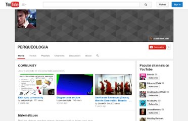 http://www.youtube.com/user/perqueologia