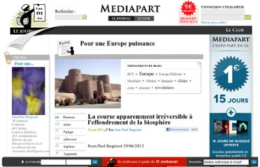 http://blogs.mediapart.fr/blog/jean-paul-baquiast/290612/la-course-apparemment-irreversible-leffondrement-de-la-biosphere