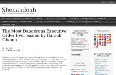http://johngaltfla.com/wordpress/2012/07/09/the-most-dangerous-executive-order-ever-issued-by-barack-obama/