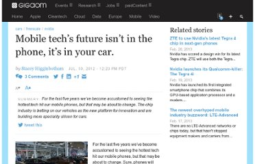 http://gigaom.com/2012/07/10/mobile-techs-future-isnt-in-the-phone-its-in-your-car/